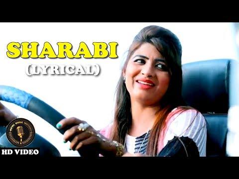 Sharabi ( Lyrical Video )   AP Rana, Sonika Singh   Rahul Puthi   New Haryanvi Songs Haryanavi 2018