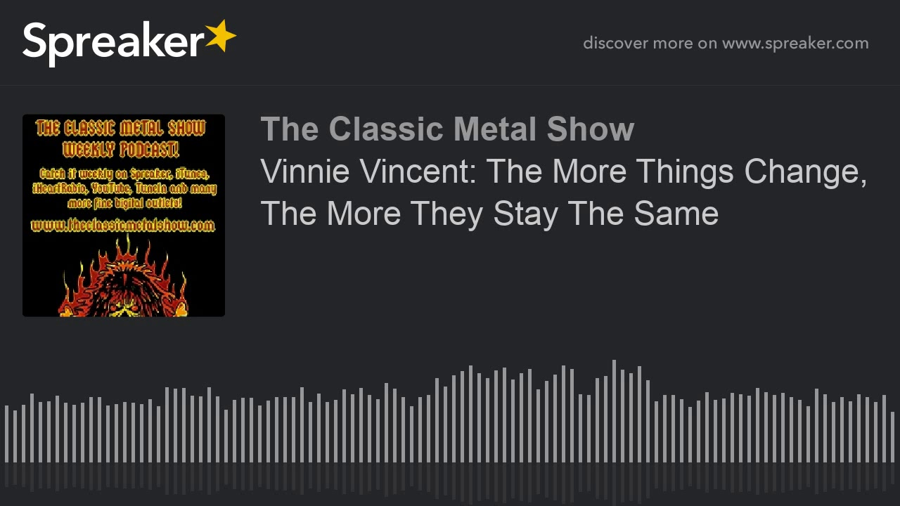 CMS HIGHLIGHT - Vinnie Vincent  The More Things Change  The More They Stay The Same - 6 7 18