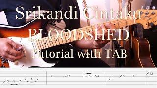 BLOODSHED - Srikandi Cintaku - Guitar Solo & Outro Tutorial Slow Motion with TAB
