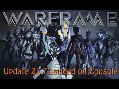 Warframe - Update 21.7 Lands On Console!