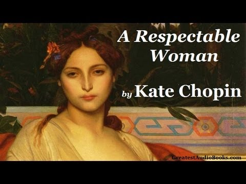 kate chopin womens rights A collection of thoughts and quotes by kate chopin on depression, art, self,   she's got some sort of notion in her head concerning the eternal rights of women.