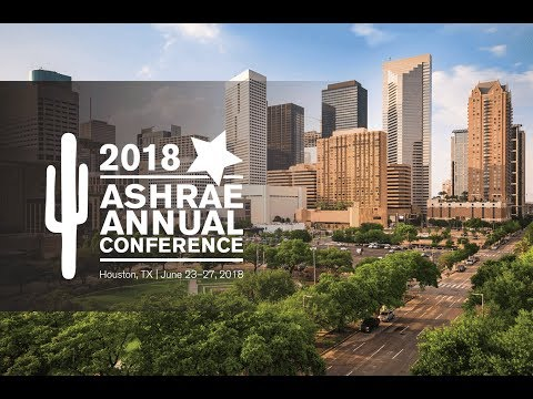Join ASHRAE in Houston for the 2018 Annual Conference