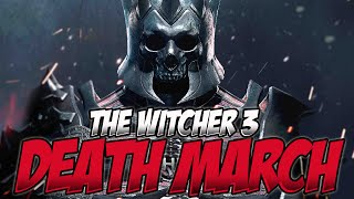 The Witcher 3: Wild Hunt - Death March Blind Playthrough - 13: Frustration Incoming