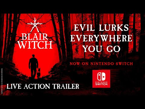 Blair Witch - Nintendo Switch Launch - Live Action Trailer