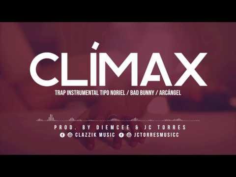 Instrumental Trap Tipo Bad Bunny - Noriel - Arcángel // CLÍMAX // CLAZZIK BEATS