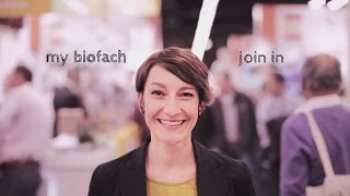 Gambar cover #mybiofach - Join into the World`s leading Trade Fair for Organic Food