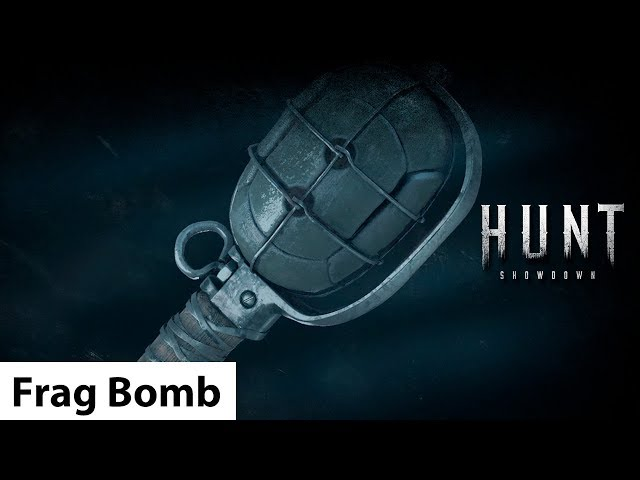 Frag Bomb | Hunt: Showdown