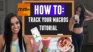 how To Track Macros with MyMacros APP 2018  Tutorial