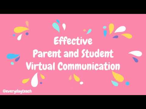 Effective Communication with Parents and Students Virtually