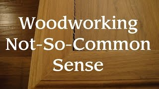 Woodworking Not So Common Sense