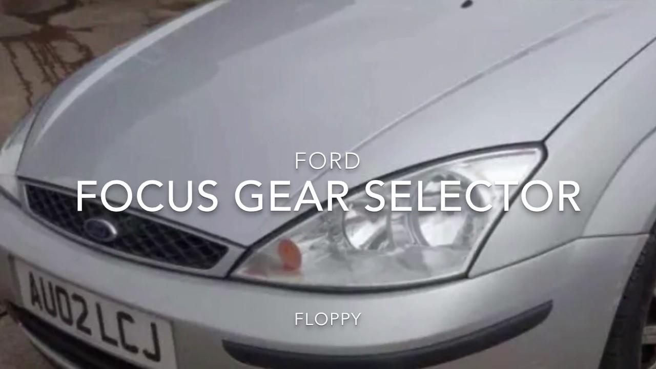 ford focus mk1 gear lever floppy loose stuck in gear repair fix [ 1280 x 720 Pixel ]
