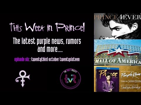 This Week in Prince! #006  Prince 4Ever, Mall of America & BluRays!