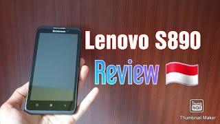 OLD PHONE SEJARAH HP LENOVO S890 REVIEW