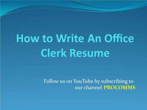 How To Write A Office Clerk Resume   Office Clerk Resume