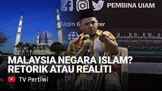 Malaysia Is An Islamic Nation : Rhetoric Or Reality - Fathul Bari