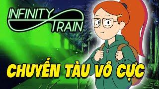 Mùa 1 Infinity Train Trong 10 Phút (hoặc hơn)