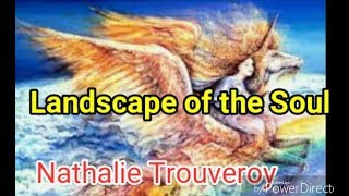 Landscape of the Soul by Nathalie Trouveroy CBSE English Core class XI
