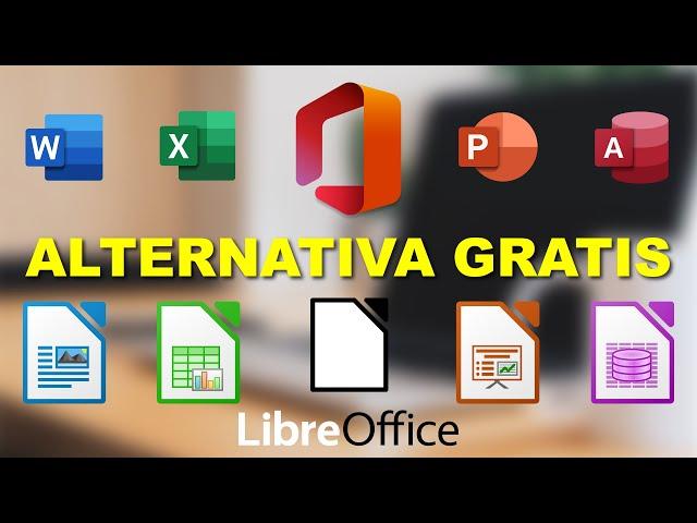 LibreOffice Alternativa Gratuita a Microsoft Office. Descarga Oficial en Español - Última Versión