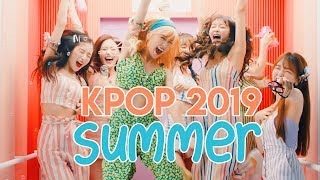 Kpop Summer 2019 Mix 🍦🍧
