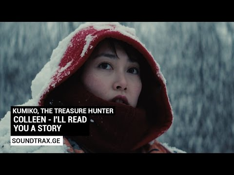 Soundtrack #3 | I'll Read You A Story | Kumiko, the Treasure Hunter