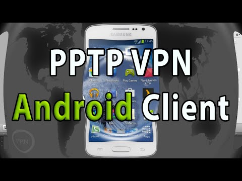 Setup PPTP VPN Client on Android
