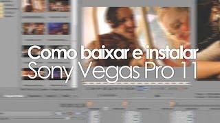 Como baixar e instalar Sony Vegas Pro 11