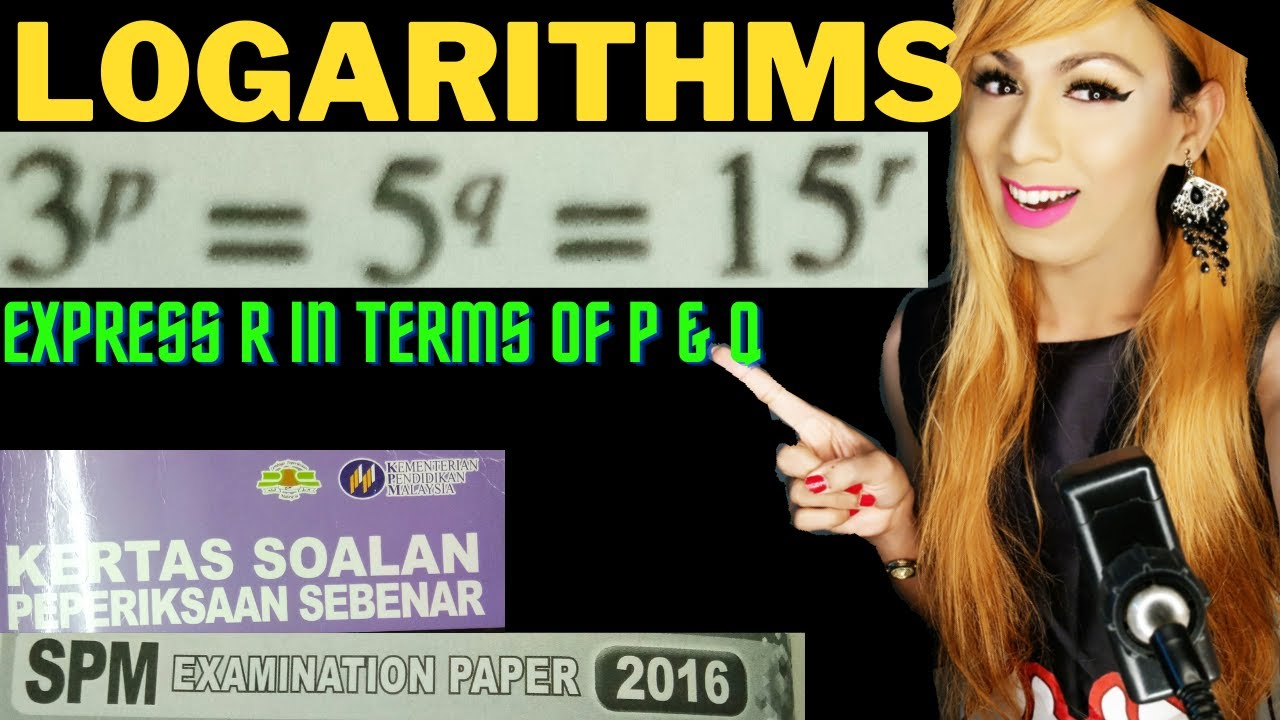 LOGARITHMS ADD MATHS FORM 4 | REAL PAST YEAR EXAM QUESTION | SKOR A+ MATEMATIK TAMBAHAN SPM 2020