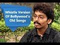 Bollywood's Golden Era Songs In Whistle