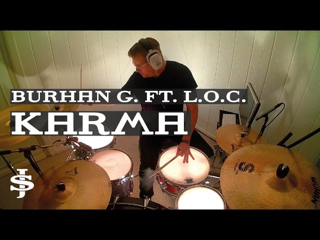 burhan-g-karma-ft-l-o-c-drum-cover-joelstumbaughdrums