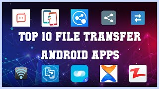 Top 10 File Transfer Android App | Review screenshot 3