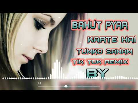 bahut-pyar-karte-hai-||-tumko-sanam-tik-tok-heart-remix-song-by-dj-collection