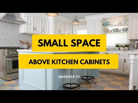 100+ Best Small Space Above Kitchen Cabinets Design Ideas