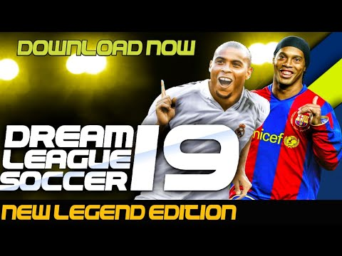 How To Download Dream League Soccer 2019 Legends Edition   New Updated   Online & Offline