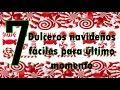 7 DULCEROS NAVIDEÑOS FÁCILES Y ECONÓMICOS PARA ÚLTIMO MOMENTO // manualidades navideñas para regalar