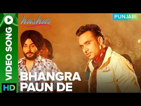 Bhangra Paun De Song Video Song Babbu Maan | Hashar Punjabi Movie