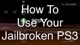 [PS3] How To Use Your Jailbroken PS3 + What I Do When I Get On My Jailbroken PS3