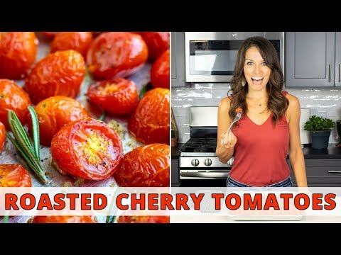 Oven-Roasted Cherry Tomatoes + 3 Ways To Use Them!