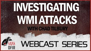 Investigating WMI Attacks