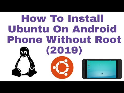 Ubuntu On Android! How To Install Ubuntu On Android Phone Without Root (2019)