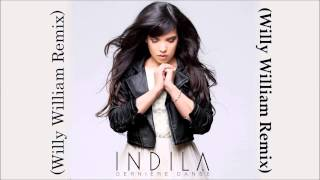 Indila Derniere Danse Willy William Remix FBM.mp3