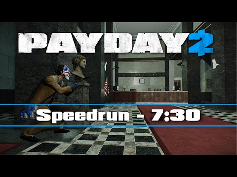 PAYDAY 2 - First World Bank DW Solo - Speedrun 7:30 [#89]