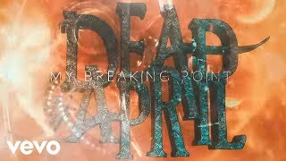Dead by April - Breaking Point (Lyric Video)