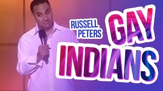 Gay Indians  Russell Peters