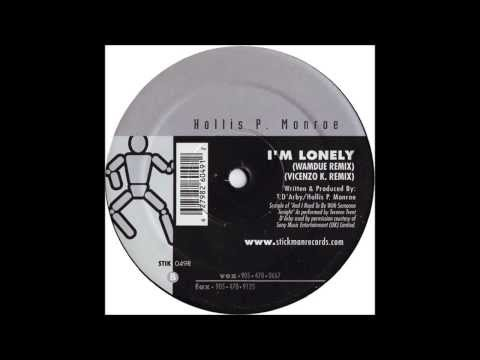 Hollis P. Monroe - I'm Lonely (Vincenzo K  Remix)