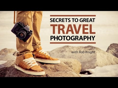 Secrets to Great Travel Photos – WEBINAR FREE PREVIEW