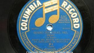 Himno Nacional del Perú - Grabación realizada en 1911