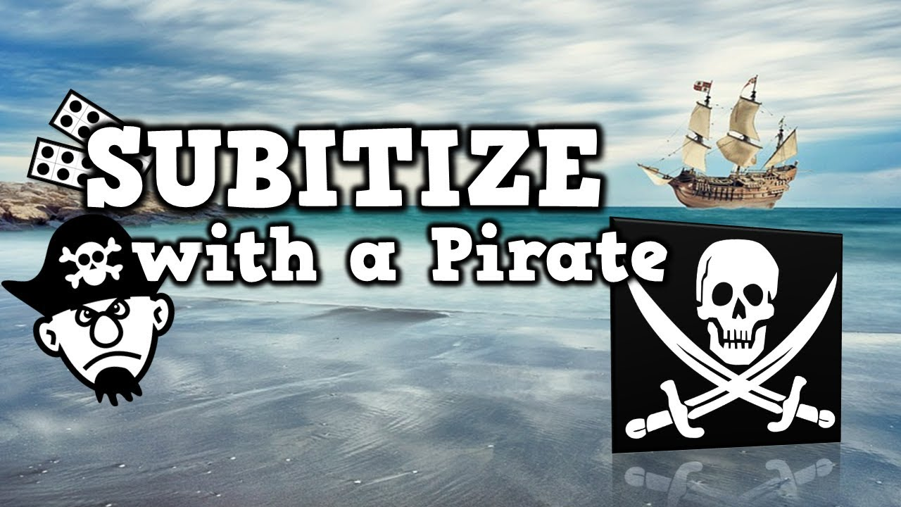 Subitize with a Pirate [soob-i-tize version] (pirate-themed math ...