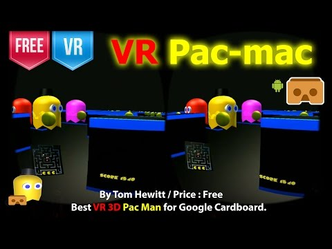 VR Pac-mac - The Best VR 3D Pac Man For Google Cardboard. (Free)