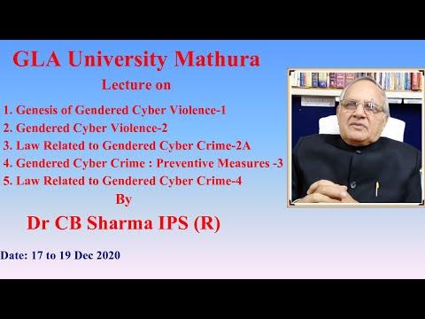 Genesis of Gendered Cyber Violence, Part- 1 | GLA University | 17 Dec 2020