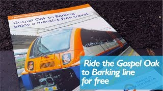 Free Travel On the Gospel Oak to Barking Line